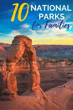 nice 10 Best National Parks to Visit with Kids