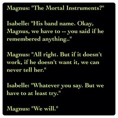 Isabelle Lightwood and Magnus Bane (City of Heavenly Fire by Cassandra Clare ~ The Mortal Instruments book 6) Quote
