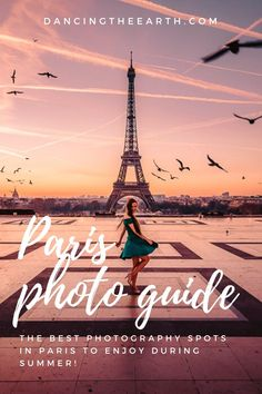 Dancing-The-Earth Paris photography guide – my favorite photo spots during summer Photography Guide, Paris Photography, Amazing Photography, Paris Travel Tips, Europe Travel Tips, Travel Guides, Oh Paris, Epic Photos, Most Beautiful Cities