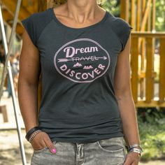 Travel shirt ladies Dream Travel Discover | travelingdutchies.com