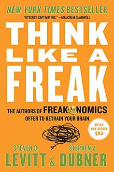 """Read """"Think Like a Freak The Authors of Freakonomics Offer to Retrain Your Brain"""" by Steven D. Levitt available from Rakuten Kobo. The New York Times bestselling Freakonomics changed the way we see the world, exposing the hidden side of just about eve. Best Books To Read, Good Books, Ya Books, Book Club Books, Book Lists, Reading Lists, Reading Room, Reading Online, Books Online"""