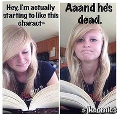 Things You'll Relate to If Your Favorite Book Character Died Bookworms will understand these funny memes about grieving a book character's death.Bookworms will understand these funny memes about grieving a book character's death. Really Funny Memes, Stupid Funny Memes, Funny Relatable Memes, Funny Humor, It Memes, Humor Humour, Fandom Memes, Humor Quotes, Funny Sayings