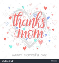 stock-vector-happy-mothers-day-typography-thanks-mom-hand-painted-lettering-with-different-hearts-greeting-628706192.jpg (1500×1600)