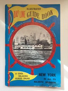 Day Line Illustrated Guide Book New York Manhattan Island Cruise Souvenir 1957