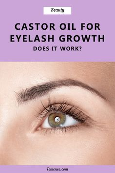 Castor Oil for Eyelash Growth: Does It Work? Castor Oil Uses, Castor Oil For Skin, Oil For Eyelash Growth, Make Eyelashes Grow, Castor Oil Eyelashes, Beauty Hacks, Beauty Tips, Beauty Products, Anti Aging Facial