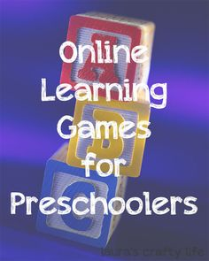 Laura's Crafty Life: 5 Online Learning Games for Preschoolers via @laurascraftylife #healthyhabits #cgc