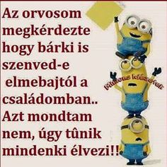 Good Sentences, Funny Pins, Funny Moments, Funny Cute, Minions, Favorite Quotes, Quotations, Funny Jokes, Haha