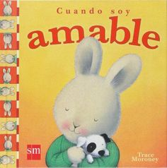 Cuando soy amable. Trace Moroney. SM, 2011