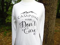 Camping Hair Don't Care Shirt Happy Camper by RoosterBoutique on Etsy #CampHairShirt #CampingHairDon'tCare