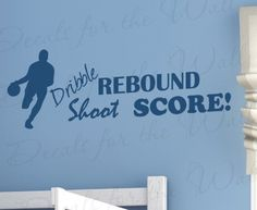 Dribble Shoot Rebound Score Basketball - Boy Sports Themed Kids Room Playroom - Wall Decal Quote, Vinyl Sticker Art, Lettering Decor, Saying Decoration by Decals for the Wall, http://www.amazon.com/dp/B0066V3BAS/ref=cm_sw_r_pi_dp_FOMSqb0806X9R