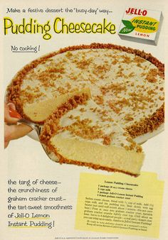 Good Housekeeping magazine, February 1958 Jell-O Lemon Instant Pudding, with Lemon Pudding Cheesecake Recipe