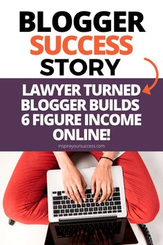 Inspire Your Success podcast interview lawyer turned blogger and how she built a 6 figure income online through blogging and freelance writing. #freelancewriting #howtofreelance #career #entrepreneur #howtoblog