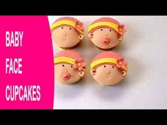 Baby shower cakes: How to make baby face cupcakes by Busi Christian-Iwuagwu - YouTube