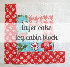 """Shows how to cut a layer cake to make one quilt with 8"""" finished log cabin blocks, from:  notes of sincerity: layer cake log cabin blocks."""