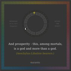 Ouranio.com | Daily quote: Aeschylus, «Prosperity..»