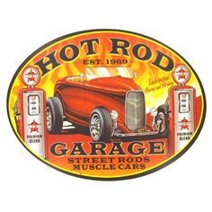 "This Hot Rod Garage Oval Tin Sign is perfect for enhancing the décor of any car enthusiast's home, office or man cave. The sign features two sawtooth hangers attached to the back of the sign for ease of hanging.     	Size: 16"" x 12""     	Full text on sign: Hot Rod Garage - Est. 1969 - Lubrication boring and stroking - Street Rods - Muscle Cars"