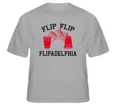 Flip Cup Flipadelphia Philadelphia Champion Funny Beer Drinking T Shirt
