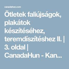 Ötletek faliújságok, plakátok készítéséhez, teremdíszítéshez II. | 3. oldal | CanadaHun - Kanadai Magyarok Fóruma