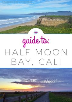 The Weekend Guide to Half Moon Bay