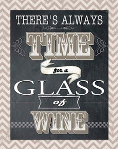 Always Time for a Glass of Wine 11x14 mounted word by catalyst54