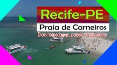 Recife-PE: Dicas hospedagem, passeio Praia de Carneiros e restaurante Orlando, Bon Voyage, Aries, Recife, Sidewalk, City, The Beach, Tips, Restaurant