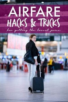 Getting the Cheapest Airline Tickets! Travel Tips and Tricks for saving money!