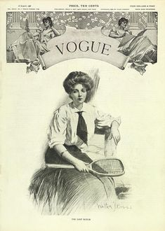 Vogue Cover - August 1906 by Walter Briggs. of woman seated in sport clothes and holding a tennis racket, entitled The Lost Match. Vogue Vintage, Vintage Vogue Covers, Anna Wintour, Vintage Prints, Vintage Posters, Vanity Fair, Tennis Magazine, Vogue Magazine Covers, Fashion Cover