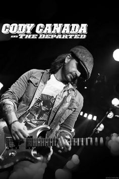 Cody Canada & The Departed  | Tickets still available! http://granadatheater.com/show/cody-canada-the-departed-2/