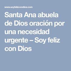 Santa Ana abuela de Dios oración por una necesidad urgente – Soy feliz con Dios
