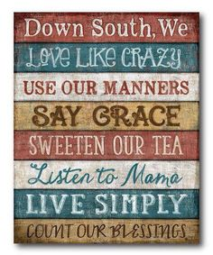 IT'S THE SOUTHERN WAY!