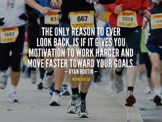 The only reason to ever look back, is if it gives you motivation to work harder and move faste. Motivation For Today, Jack Welch, Mindfulness Exercises, Work Harder, Entrepreneur Inspiration, Daily Inspiration Quotes, Running Tips, First Names, First Step