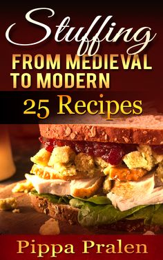 Free Kindle book -- Thanksgiving unusual stuffing recipes, stuffing muffins, etc.