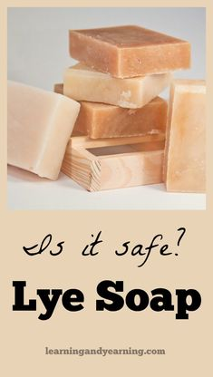 Lye is a very dangerous chemical, so why is it used in soap making? Learning And Yearning explains why lye soap is a safe product.