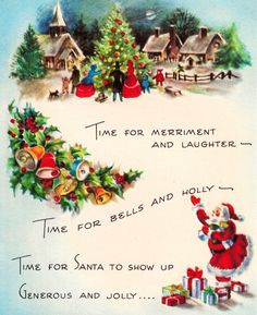 """""""Time for merriment and laughter. Vintage Christmas Images, Retro Christmas, Christmas Pictures, Christmas Art, Christmas Holidays, Vintage Holiday, Christmas Decorations, Christmas Stuff, Beautiful Christmas"""