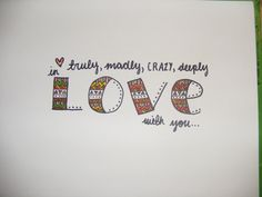 Truly, Madly, Deeply Lyric Drawing. $5.00, via Etsy.