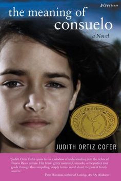 Amazon.com: The Meaning of Consuelo: A Novel (Bluestreak) (9780807083871): Judith Ortiz Cofer: Books