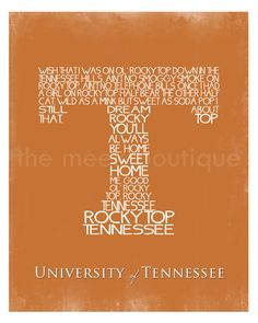 University of Tennessee Fight Song Wall Art Printable,via Etsy.  Oh, yeah!