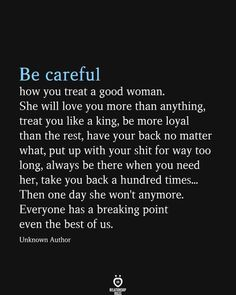 Live Quotes For Him, Life Is Too Short Quotes, I Love You Quotes, Love Yourself Quotes, Treat Her Right Quotes, Goodbye Quotes For Him, Wise Quotes About Love, Wise Women Quotes, Good Woman Quotes