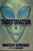 1988; Strieber, Whitley - Transformation : the breakthrough
