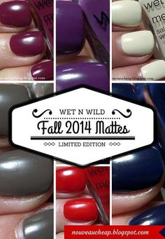 Review & Swatches: Wet n Wild Fall 2014 Limited Edition Megalast and Nail Color Collection