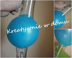 Balonowo-wodne eksperymenty | Kreatywnie w domu Diy And Crafts, Projects To Try, Projects