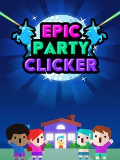 Epic Party Clicker - The Game – képernyőfelvétel
