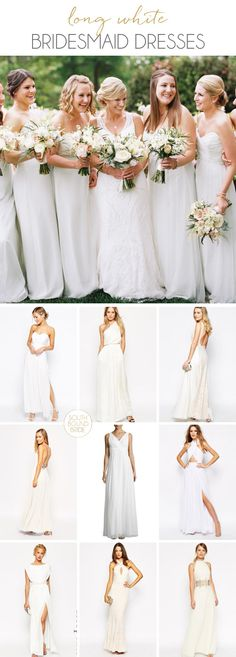Long White Bridesmaid Dresses | SouthBound Bride | http://www.southboundbride.com/long-white-bridesmaid-dresses