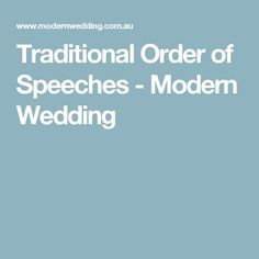 Traditional Order Of Speeches