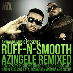 GHANA: music, Ruff-N-Smooth.  Ruff N Smooth is a Ghanaian music group made up of Ruff (Bullet) & Smooth (Akhan).  Their debut single, She Get Swagger, has been a major hit in Ghana.