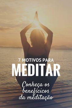 Conheça os benefícios da meditação!