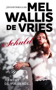 Schuld - Mel Wallis de Vries kreeg de prijs van de Jonge Jury 2017
