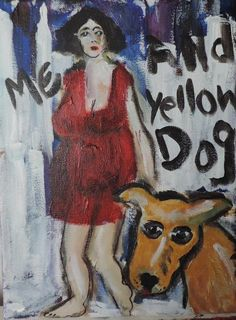 "original outsider art ""ME AND YELLOW DOG"" naive, folk art, lowbrow, surreal #OutsiderArt"