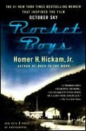Rocket Boys by Homer Hickam:  Coalwood Until I began to build and launch rockets, I didn't know my hometown was at war with itself over its children and that my parents were locked in a kind of bloodless combat over how my brother and I would live our lives. ...