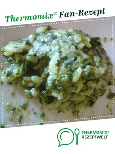 Spinach risotto from spaetzle with sauce. A Thermomix ® recipe from the main course with vegetables category at www.de, the Thermomix ® Community. Spinach risotto Britta Holzinger b_holzinger Essen Spinach risotto from spaetzle with sauc Spinach Risotto, Greek Diet, Salsa, Greek Salad, Greek Recipes, Chinese Recipes, Nutrition, Veggies, Recipes